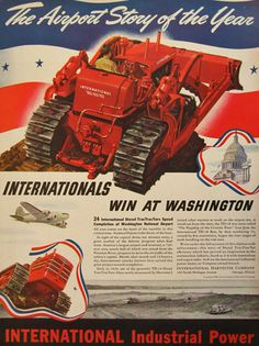 Original vintage magazine ad for International Harvester Diesel TracTracTors. Tagline or sample ad copy: The Airport Story of the Year Publication Year: 1940 Approximate Ad Size (in inches): 10 x Condition: VG Farmall Tractors, Old Tractors, Antique Tractors, International Tractors, International Harvester, Old Farm Equipment, Heavy Equipment, Mining Equipment, Vintage Advertisements