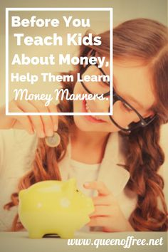 """Before you begin explaining the nuts and bolts of finance to your kids, begin teaching """"Money Manners"""" before they can even talk. kids and money, teachiing kids about money #kids"""