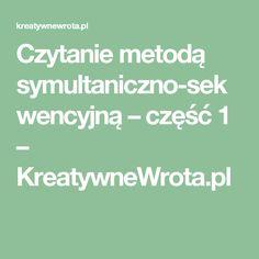 Czytanie metodą symultaniczno-sekwencyjną – część 1 – KreatywneWrota.pl