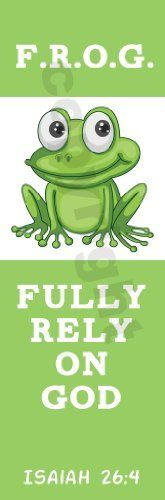 25 Fully Rely On God F.R.O.G. Bookmarks by Christian Book And Toys LLC, http://www.amazon.com/dp/B00B517NE4/ref=cm_sw_r_pi_dp_yLf3rb0AXJ0QB