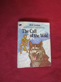 The Call of the Wild - Illustrated Classic Edition - Jack London .  Joshua and I finished reading 9-2014.