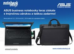 ASUS Business notebooky - ASUS business notebooky P45, B43, B53 teraz v akcii s 3 ročnou zárukou a taškou zadarmo!