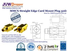 MMCX Plug Male Straight Edge Card Mount Coaxial Connector 50 ohms http://antenna-connector.com/products/mmcx-coaxial-connector-plug-male-straight-edge-card-mount-50-ohms/ JAW-DROPPER offer Made in Taiwan MMCX Plug Male Straight Edge Card Mount Coaxial Connector 50 ohms have High Quality, Competitive Price and Excellent Performance, by RoHS, REACH Certification.
