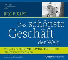 """Rolf Kipp: Das schönste Geschäft der Welt"" HÖRBUCH"