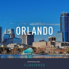 ClassPass has launched in Orlando!