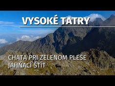 Vysoké Tatry - Ch. Plesnivec / Ch. pri Zelenom Plese / Jahňací štít / Veľká Svišťovka / Skalnaté pl. - YouTube Youtube, Author, Youtubers, Youtube Movies