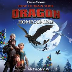 Original Motion Picture Soundtrack for the adventure animated short film How to Train Your Dragon: Homecoming The music was composed by Anthony Willis. How to Train Your Dragon: Homecoming Soundtrack by Anthony Willis How To Train Dragon, How To Train Your, Dragon Movies, Hiccup And Astrid, Dragon Trainer, Night Fury, Toothless, Real Friends, Soundtrack