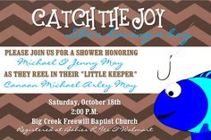 Fishing theme baby shower invitation in 4x6. I can create this or any other invitation for you for only $10. Click on the link to visit my facebook page or email aswiney01@yahoo.com.