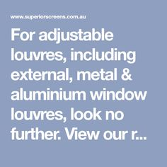 For adjustable louvres, including external, metal & aluminium window louvres, look no further. View our range today.