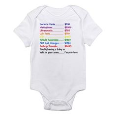 IVF Babies Infant Bodysuit, even though I think I spent more than this!! Still worth it!