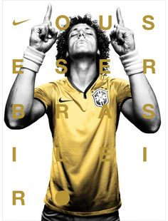 David Luiz Moreira Marinho - Brazil / FC Chelsea London / Paris Saint-Germain :) The last hope for Brazil to win with Germany in the semi-finals of The World Cup :) Sport Inspiration, Graphic Design Inspiration, Nike Outfits, Neymar, Messi, Nike Poster, Sports Advertising, Fc Chelsea, Chelsea London