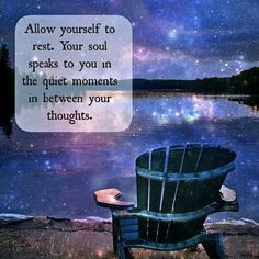 Allow yourself to rest ...