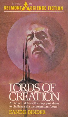 Lords Of Creation Sci Fi Novels, Sci Fi Books, Science Fiction Books, Pulp Fiction, Classic Sci Fi, Illustrations, Sci Fi Art, Book Stuff, Binder