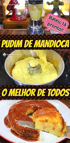 PUDIM DE MANDIOCA – MACAXEIRA – AIPIM #pudimdeaipim #pudimdemandioca #pudimdemacaxeira #sobremesa #pudimfacil #receita #receitafacil #receitas #comida #food #manualdacozinha #aguanaboca #alexgranig