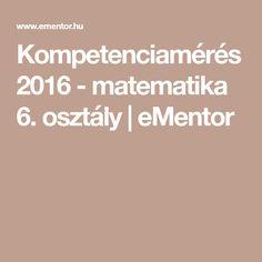 Kompetenciamérés 2016 - matematika 6. osztály   eMentor