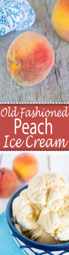 Old Fashioned Peach Ice Cream beyondthechickencoop.com