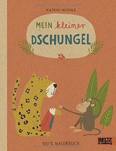 Mein kleiner Dschungel: 100 % Naturbuch - Vierfarbiges Papp-Bilderbuch von Katrin Wiehle http://www.amazon.de/dp/3407795785/ref=cm_sw_r_pi_dp_pxACwb1QPYTCF