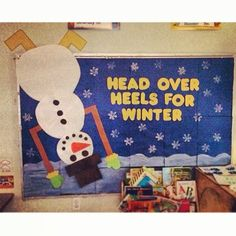 Head Over Heels For Winter Snowman Bulletin Board Idea--for around Christmas time Christmas Bulletin Boards, Winter Bulletin Boards, Back To School Bulletin Boards, Classroom Bulletin Boards, Classroom Fun, Preschool Bulletin, Preschool Activities, Preschool Class, Pinterest Bulletin Board