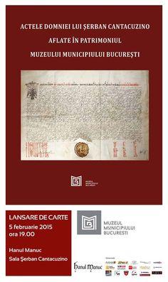 Actele domniei lui Şerban Cantacuzino aflate în patrimoniul Muzeului Municipiului Bucureşti - autor Grina Mihaela Rafaila