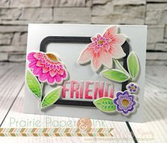 MFT Fancy Flowers FRIEND Card | Zig Clean Color Real Brush Markers