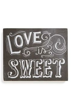 Love is sweet.