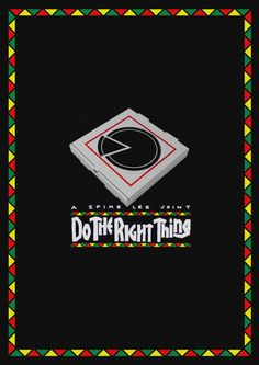 Do the Right Thing (1989) ~ Minimal Movie Poster by Tiger Pixel #amusementphile