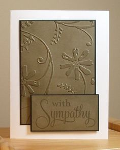 My Stamping Addiction: Embossed Sympathy