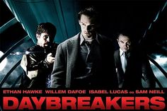 Day Breakers...