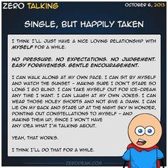 Single, but happily taken