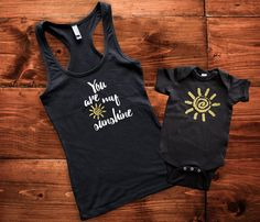 You are my sunshine mommy and me shirts Mom by ImPressedClothing