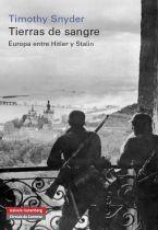 Tierras de sangre : Europa entre Hitler y Stalin / Timothy Snyder http://encore.fama.us.es/iii/encore/record/C__Rb2435452?lang=spi