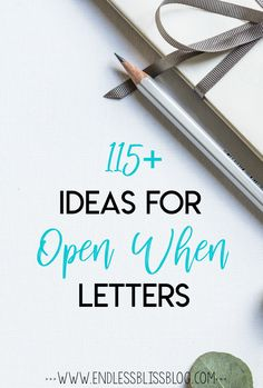 "Over 100 ideas for ""Open When"" Letters PLUS tons of gift ideas to put with the letters. The perfect gift for anyone in your life for any occasion!"