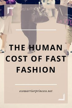 The human cost of fast fashion