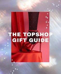 The Topshop gift guide is here