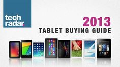 In the market for a new tablet? TechRadar's here to help with our comprehensive 2013 Tablet Buying Guide! Find out how to chose the best device for you. New Tablets, Stuff To Buy