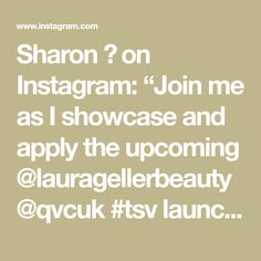 """Sharon 💋 on Instagram: """"Join me as I showcase and apply the upcoming @lauragellerbeauty @qvcuk #tsv launching this weekend but available right now on presale on…"""" Laura Geller, Right Now, Join, Product Launch, How To Apply, Math, Instagram, Math Resources, Mathematics"""