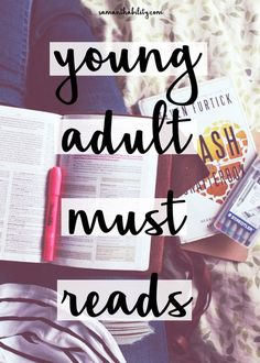 Young adult must reads! These are perfect for college students and millennial a who love reading!