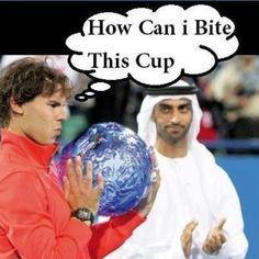 Haha!!! Ohh Nadal.... :)