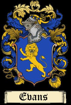 Evans Family Crest and History 500 Drawing Prompts, Family Crest Tattoo, Welsh Names, Welsh Language, My Ancestors, Crests, Coat Of Arms, Ancient Art, Family History