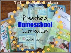 Preschool Curriculum Ideas- good list of what subjects are appropriate, and this years choices (will change year to year based on new releases) via The Unlikely Homeschool