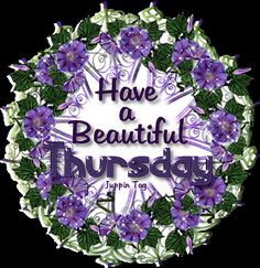 Have a beautiful Thursday days friend days of the week thursday weekdays happy thursday thursday greeting thursday gif