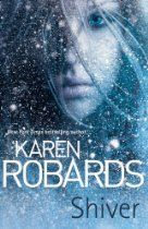 #KarenRobards  Shiver - When she swore off love, he was the last man she imagined would steal her heart.    If driving a tow truck through the seediest part of town with a gun beside her means putting a roof over her son's head, then single mother Samantha is going to be the best repossession woman on the books. But when she hooks her truck up to a flashy BMW, the last thing she expects is to find a beaten, bloody man in the trunk - or to be catapulted into a terrifying fight to survive.