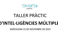 Taller práctico Inteligencias Múltiples, herramientas TIC y juegos de mesa  21 Noviembre Barcelona (mitad de las plazas cubiertas)