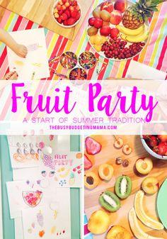 Fruit Party: Start of Summer Tradition - TheBusyBudgetingMama - Summer Bucket List