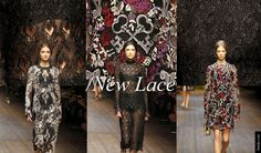 Fall Winter 2014 – 2015 Fashion Trends: the Dolce&Gabbana Must Buys  - THE NEW LACE <p> There always has to be some romance in every collection and this season its embodied by the new lace, which in fact its not lace at all. Its embroidered tulle or mesh with hand embroidery over the top in the guise of lace. Beautiful.