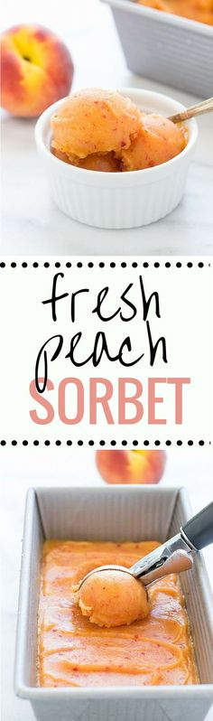Dairy free - Refined sugar free - No Churn Fresh Peach Sorbet- made with just 4 simple ingredients! Dairy-free, refined sugar-free + only 100 calories per serving! Sorbet Ice Cream, Peach Sorbet, Frozen Desserts, Frozen Treats, Light Desserts, Raw Desserts, Delicious Desserts, Dessert Recipes, Yummy Food