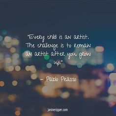 "Very true. ""Every child is an artist. The challenge is to remain an artist after you grow up."" #creativity #lovelife #writer #writing #childhood #growingup #livinglife #art #adulting #motivation #inspiration #quote #mycreativebiz #creativelifehappylife #livethelittlethings #calledtobecreative"