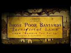 "Those Poor Bastards ""Sacrificial Lamb"" - YouTube"