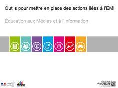 Outils pour mettre en place des actions liées à l'EMI - Éducation aux Médias et à l'Information