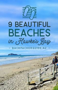 9 Beautiful Beaches in Hawke's Bay - NZ Pocket Guide New Zealand Travel Guide New Zealand Travel Guide, White Sand Beach, Beach Fun, Beautiful Beaches, Travel Destinations, Places To Go, Coastal, Surfing, Road Trip